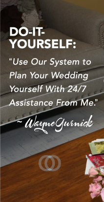 Dot-it-yourself: Use our system to plan your wedding yourself with 24/7 assistance from me